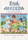 Živá abeceda - pracovní učebnice pro 1. ročník ZŠ / Alter/