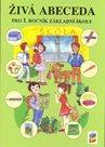 Živá abeceda pro 1.ročník základní školy, pracovní učebnice