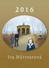 Nástěnný kalendář 2016 Iva Hüttnerová