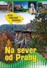 Na sever od Prahy Ottův turistický průvodce