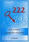 222 cvičení z anglické mluvnice
