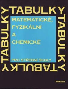 Matematické, fyzikální a chemické tabulky pro střední školy.