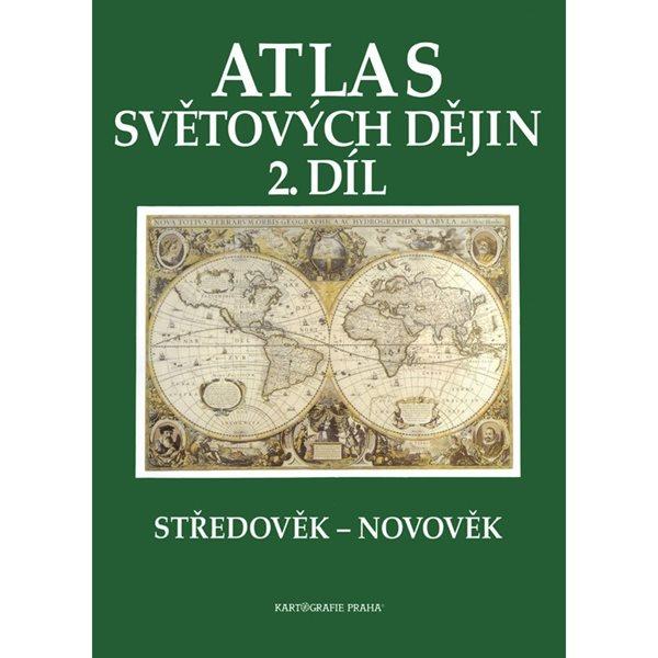 Atlas světových dějin 2.díl Středověk-novověk - Kolektiv autorů - A4, brožovaná