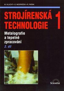 Strojírenská technologie 1, 2. díl