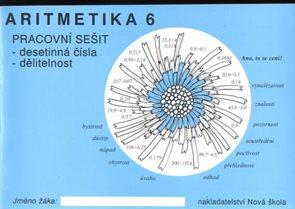 Aritmetika 6.r. pracovní sešit - desetinná čísla, dělitelnost