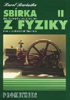 Sbírka řešených úloh zfyziky pro střední školyII (Molekulová fyzika atermika, Mechanické kmitání
