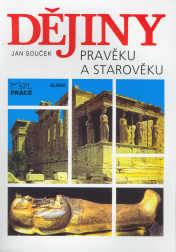 Dějiny pravěku a starověku SŠ - Souček Jan - A4, brožovaná