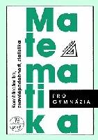 Matematika pro gymnázia -Kombinatorika, pravděpodobnost, statistika