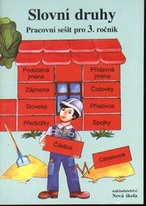 Slovní druhy - pracovní sešit pro 3.ročník ZŠ