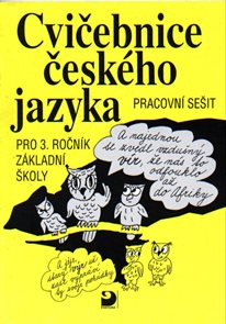 Cvičebnice českého jazyk 3.r.ZŠ
