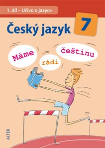 Český jazyk 7.r. ZŠ -  Máme rádi češtinu
