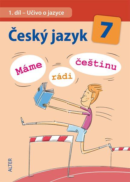 Český jazyk 7.r. ZŠ - Máme rádi češtinu - Horáčková, Klíma a kol. - 16x23 cm
