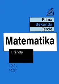 Matematika - Hranoly (sekunda)