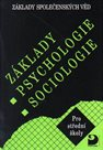 Základy společenských věd I Psychologie, sociologie
