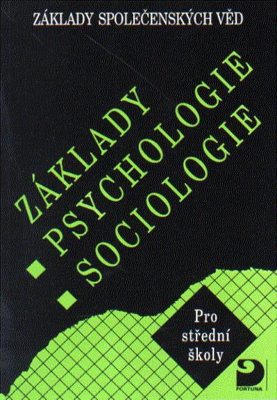 Základy společenských věd I Psychologie, sociologie - Gillernová, Buriánek