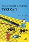 Fyzika7 pro ZŠ avíceletá gymnázia - Pracovní sešit