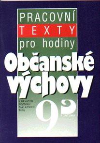 Pracovní texty pro hodiny občanské výchovy 9.r.