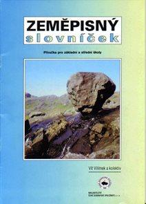 Zeměpisný slovníček - příručka pro studenty a učitele SŠ i ZŠ