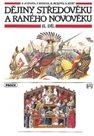 Dějiny středověku a raného novověku  2. díl - Středověká společnost
