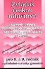 Zvládáš českou mluvnici ? Pro 8.-9.ročník ZŠ a příslušné ročníky gymnázií