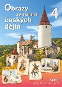 Obrazy ze starších českých dějin - Člověk a jeho svět
