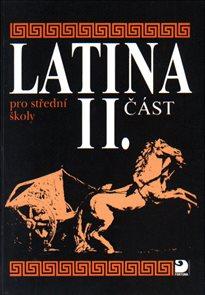 Latina pro SŠ - 2. část