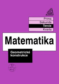 Matematika - Geometrické konstrukce (tercie)