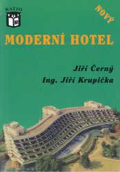 Moderní hotel - provoz, řízení a organizace hotelu