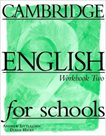 Cambridge English for Schools 2 Workbook (pracovní sešit)