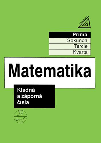Matematika - Kladná a záporná čísla (prima) - Herman, Chrápavá