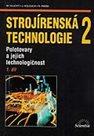 Strojírenská technologie 2, 1. díl