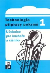 Technologie přípravy pokrmů 1 - Učebnice pro kuchaře a číšníky - Matejka, Balogová