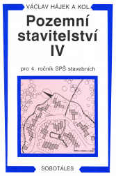 Pozemní stavitelství IV pro 4.r. SPŠ stavební