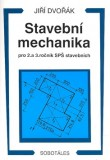 Stavební mechanika pro 2. a 3.r. SPŠ stavebních