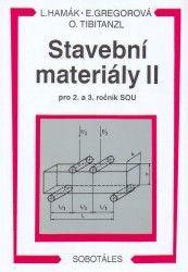Stavební materiály II pro 2. a 3.r. SOU - Gregorová, Hamák, Sleva 15%
