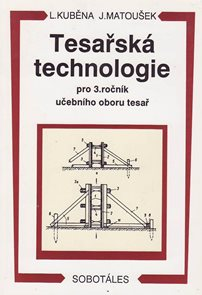 Tesařská technologie 3.r. SOU