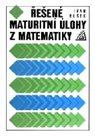 Řešené maturitní úlohy zmatematiky