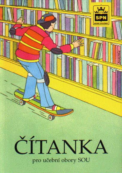 Čítanka a literatura pro učební obory SOU - Soukal