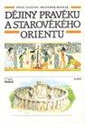Dějiny pravěku a starověkého Orientu