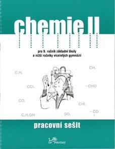 Chemie II pro 9.r. ZŠ a nižší ročníky víceletých gymnázií - pracovní sešit