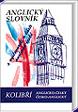 Anglicko-český a česko-anglický slovník (kolibří) - Obrtelová a kolektiv Radka