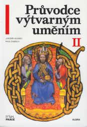 Průvodce výtvarným uměním 2 - Umění středověku
