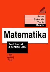 Matematika - Podobnost a funkce úhlu (kvarta)