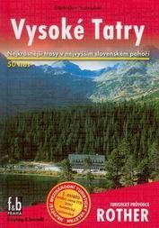 Vysoké Tatry - turistický průvodce Rother /Slovensko/