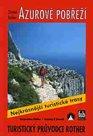 Azurové pobřeží - turistický průvodce Rother /Francie/