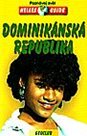Dominikánská republika - průvodce Nelles