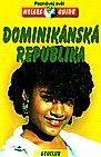 Dominikánská republika - průvodce Nelles - Praktický cestovní průvodce v češtině, doplněný desítkami barevných fotografií a kvalitních mapek oblastí a plánků měst