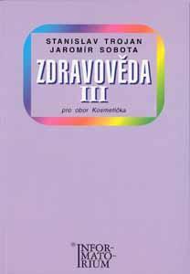 Zdravověda III. pro obor Kosmetička - Trojan, Sobota
