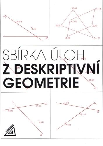 Sbírka úloh z deskriptivní geometrie - Maňásková Eva