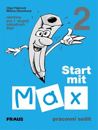 Start mit Max 2 - pracovní sešit - Fišarová O.,Zbranková M.